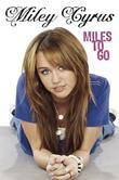"""Miles to Go"" av Miley Cyrus"