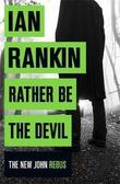 """""""Rather be the devil"""" av Ian Rankin"""