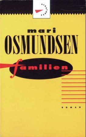 """""""Familien"""" av Mari Osmundsen"""