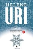 """""""Hålke - roman"""" av Helene Uri"""