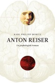 """""""Anton Reiser - en psykologisk roman"""" av Karl Philipp Moritz"""