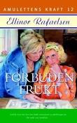 """Forbuden frukt"" av Ellinor Rafaelsen"