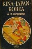 """""""Kina - Japan - Korea"""" av Alv Storheid Langeland"""