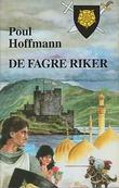 """De fagre riker - korsfareren 1"" av Poul Hoffmann"