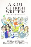 """A Riot of Irish Writers - A Romp Through Irish Literature"" av Terrance Dicks"