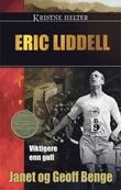 """""""Eric Liddell - viktigere enn gull"""" av Janet Benge"""