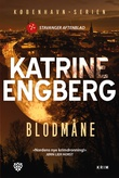 """Blodmåne - kriminalroman"" av Katrine Engberg"