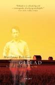 """""""Gilead - en fortelling om forsoning og håp"""" av Marilynne Robinson"""