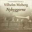 """""""Nybyggerne"""" av Vilhelm Moberg"""