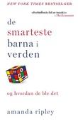 """""""De smarteste barna i verden og hvordan de ble det"""" av Amanda Ripley"""
