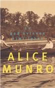 """""""En god kvinnes kjærlighet"""" av Alice Munro"""