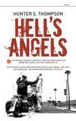 """""""Hell's Angels - A Strange and Terrible Saga"""" av Hunter S. Thompson"""