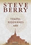 """""""Tempelriddernes arv"""" av Steve Berry"""