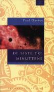 """""""De siste tre minuttene - antakelser om universets endelige skjebne"""" av Paul Davies"""