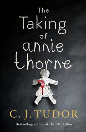 """""""The taking of Annie Thorne"""" av C.J. Tudor"""