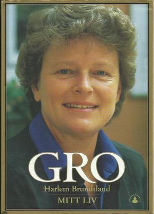"""""""Mitt liv - 1939-1986"""" av Gro Harlem Brundtland"""