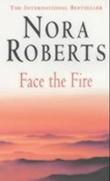 """Face the fire"" av Nora Roberts"