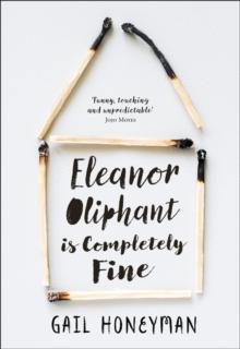 """""""Eleanor Oliphant is completely fine"""" av Gail Honeyman"""