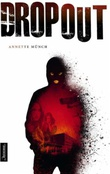 """Dropout"" av Annette Münch"