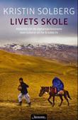 """""""Livets skole historien om de afghanske kvinnene som risikerer alt for å redde liv"""" av Kristin Solberg"""
