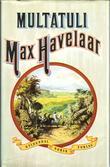 """""""Max Havelaar eller Det Nederlandske handelsselskaps kaffeauksjoner"""" av Multatuli"""