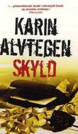 """Skyld"" av Karin Alvtegen"
