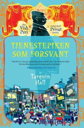 """Tjenestepiken som forsvant"" av Tarquin Hall"