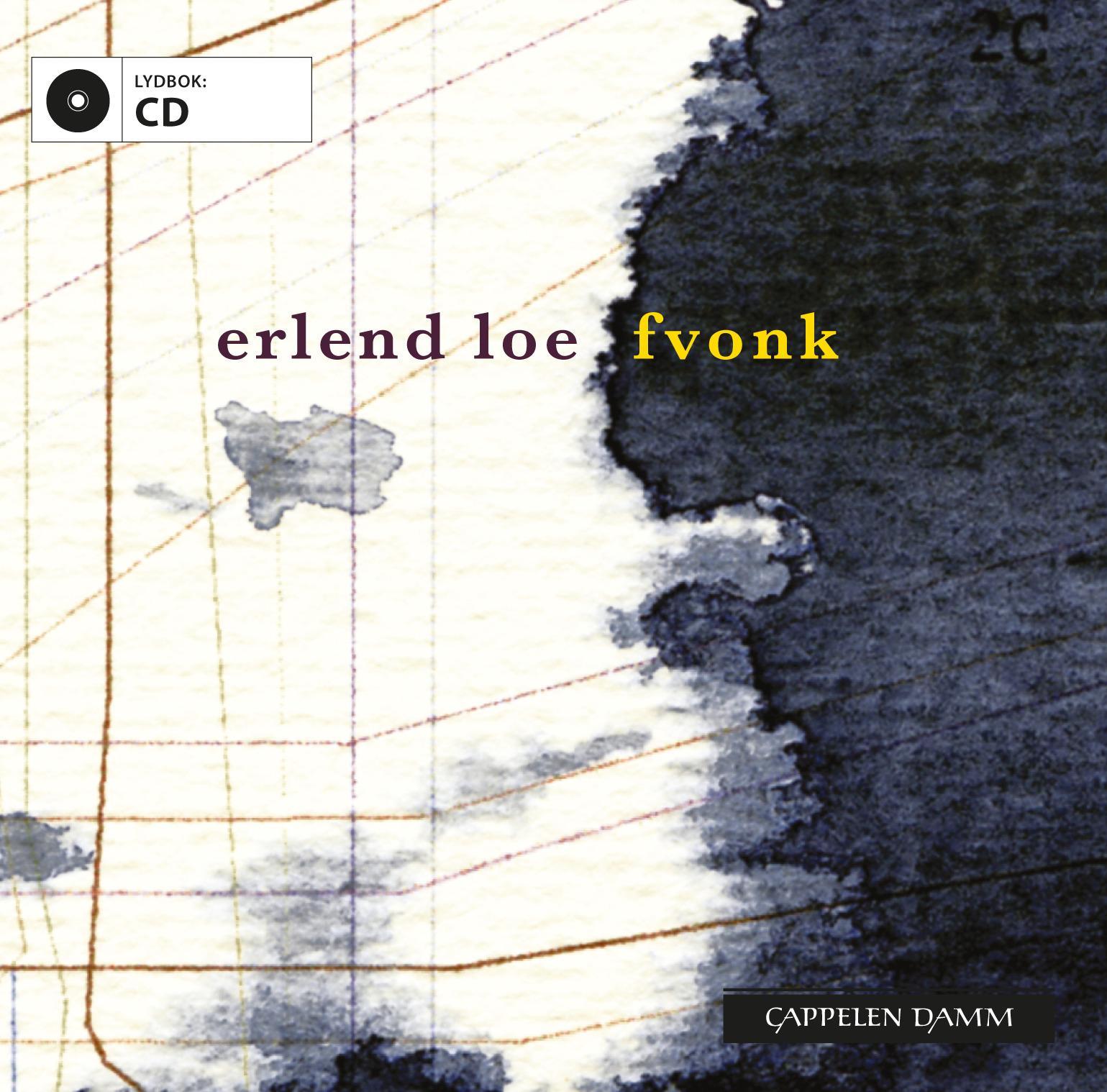 """""""Fvonk"""" av Erlend Loe"""