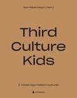 """""""Third culture kids - å vokse opp mellom kulturer"""" av Aon Raza Naqvi"""