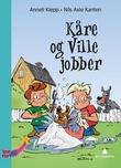 """""""Kåre og Ville jobber"""" av Anneli Klepp"""