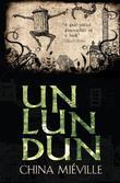 """Un Lun Dun"" av China Mieville"