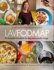 """""""LavFODMAP - en komplett håndbok for deg med sensitiv mage"""" av Julianne Lyngstad"""