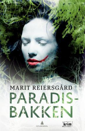 """""""Paradisbakken - kriminalroman"""" av Marit Reiersgård"""