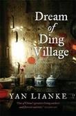 """""""Dream of Ding village"""" av Lianke Yan"""