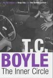 """""""The inner circle"""" av T.C. Boyle"""