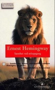 """""""Sannhet ved soloppgang"""" av Ernest Hemingway"""