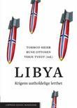 """""""Libya - krigens uutholdelige letthet"""" av Tormod Heier"""