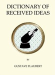 """""""The dictionary of received ideas"""" av Gustave Flaubert"""