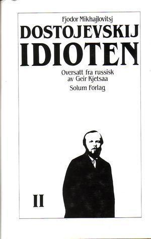 """Idioten 2. Bd. 2"" av Fjodor Mikhajlovitsj Dostojevskij"