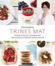 """""""Trines mat - favoritter og ukemenyer fra Norges største matblogger"""" av Trine Sandberg"""