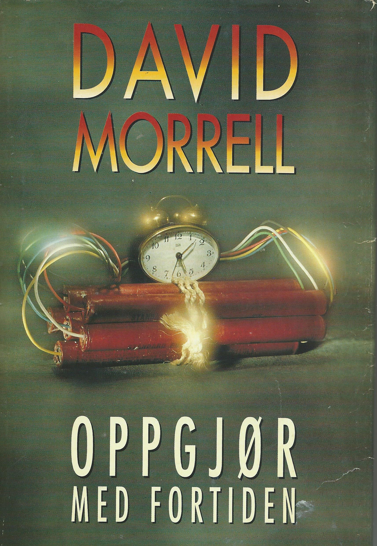 """""""Oppgjør med fortiden"""" av David Morrell"""