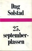 """""""25. september-plassen Roman"""" av Dag Solstad"""