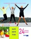 """""""24 timers livsstil sunn, sterk, frisk"""" av Anne Mette Rustaden"""