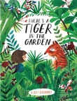 """There's a tiger in the garden"" av Lizzy Stewart"