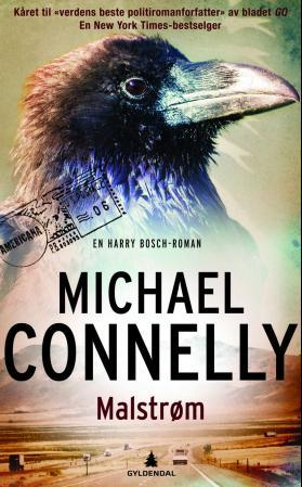 """Malstrøm - en Harry Bosch-roman"" av Michael Connelly"