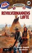 """""""Revolvermannens løfte"""" av Rune Angell-Jacobsen"""