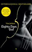 """Eighty days gul"" av Vina Jackson"