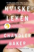 """""""Hviskeleken"""" av Chandler Baker"""