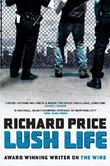 """Lush Life"" av Richard Price"