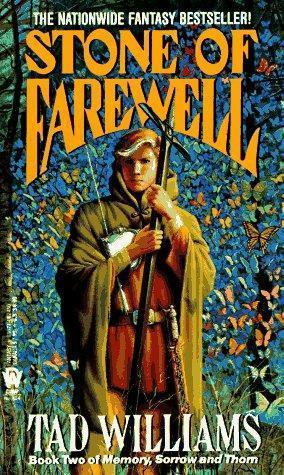 """""""The Stone of Farewell - Book Two of Memory, Sorrow, and Thorn (Memory, Sorrow, & Thorn)"""" av Tad Williams"""